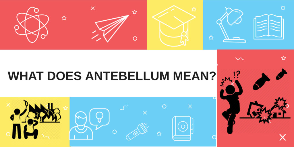 What does antebellum mean?lady antebellum meaning ...